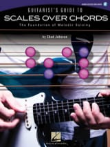 Guitarist's guide to scales over chords Chad Johnson laflutedepan.com