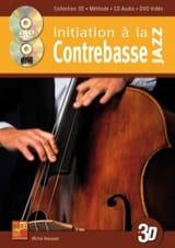 Initiation à la contrebasse jazz en 3 D & DVD laflutedepan.com