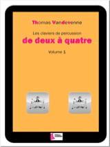 Les claviers de percussion de deux à quatre volume 1 - laflutedepan.com