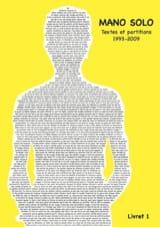 Textes et partitions 1993-2009 Livret 1 Solo Mano laflutedepan.com