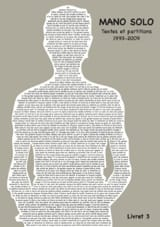 Textes et partitions 1993-2009 Livret 3 Solo Mano laflutedepan.com