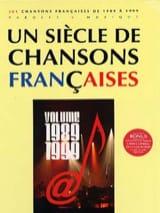 Un siècle de chansons Françaises 1989-1999 laflutedepan.com