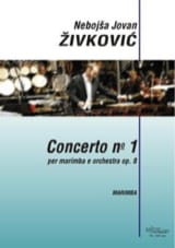 Nebojsa jovan Zivkovic - Concerto N° 1 opus 8 - Partition - di-arezzo.fr