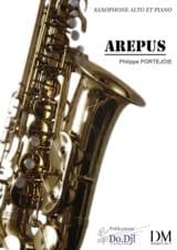 Arepus - Philippe Portejoie - Partition - Saxophone - laflutedepan.com