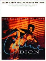 Celine Dion - The colour of my love - Partition - di-arezzo.fr