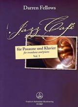 Darren Fellows - Jazz café ... relax, unwind, enjoy! volume 2 - Partition - di-arezzo.fr