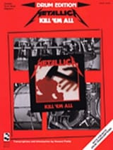 Kill' em all Metallica Partition Batterie - laflutedepan.com