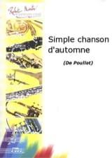 François Poullot - Simple chanson d'automne - Partition - di-arezzo.fr