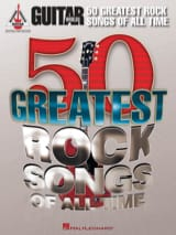 50 Greatest Rock Songs Of All Time Partition Guitare - laflutedepan
