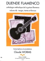 Claude Worms - Duende Flamenco Volume 4b - Tangos, tientos et farruca - Partition - di-arezzo.fr