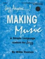 Willie Thomas - Jazz anyone...? Making music volume 3 - Partition - di-arezzo.fr