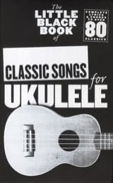 - The little black book of classic songs for Ukulele - Partition - di-arezzo.fr