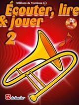DE HASKE - Écouter Lire et Jouer - Méthode Volume 2 - Trombone - Partition - di-arezzo.fr