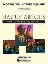 Nostalgia in Times Square Charles Mingus Partition laflutedepan