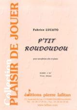 Fabrice Lucato - P'tit roudoudou - Partition - di-arezzo.fr