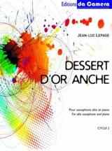 Dessert d'or anche Jean-Luc Lepage Partition Saxophone - laflutedepan