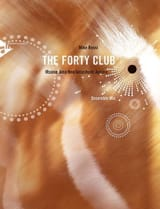 The Forty Club Mike Rossi Partition ENSEMBLES - laflutedepan.com
