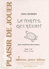 La tortue qui rêvait Gilles Barbier Partition Saxophone - laflutedepan