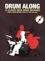 - Drum along - 10 Classic rock songs reloaded - Partition - di-arezzo.fr