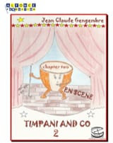Jean-Claude Gengembre - Timpani and Co chapter two - En scène - Partition - di-arezzo.fr