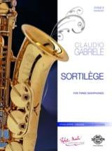 Sortilège Claudio Gabriele Partition Saxophone - laflutedepan.com