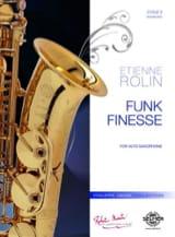 Funk finesse Etienne Rolin Partition Saxophone - laflutedepan.com