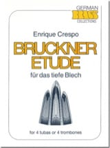 Enrique Crespo - Bruckner Etüde - Sheet Music - di-arezzo.co.uk