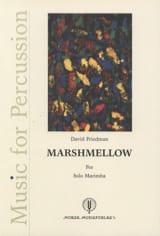 David Friedman - Marshmellow - Partition - di-arezzo.fr