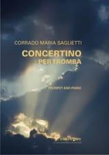 Corrado Maria Saglietti - Concertino per tromba - Partition - di-arezzo.fr