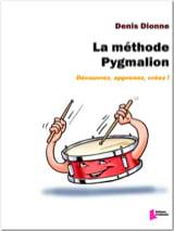 Denis Dionne - La méthode Pygmalion - Partition - di-arezzo.fr