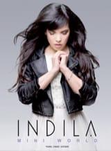 Mini World Indila Partition Chansons françaises - laflutedepan.com