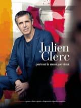 Julien Clerc - Partout la musique vient - Partition - di-arezzo.fr