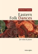 Eastern Folk Dances Etienne Crausaz Partition Tuba - laflutedepan.com
