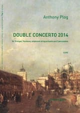 Double Concerto 2014 Anthony Plog Partition laflutedepan.com