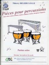 Pièces pour percussions Thierry Deleruyelle Partition laflutedepan.com
