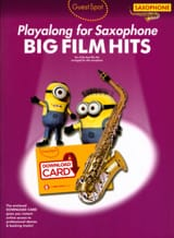 Guest Spot - Big Film Hits Playalong For Alto Saxophone laflutedepan.com