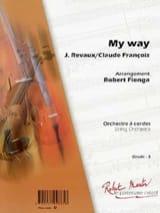Comme d'Habitude - My Way François Claude / Anka Paul laflutedepan.com