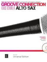 Klaus Dickbauer - Groove Connection - Saxophone Alto - Partition - di-arezzo.fr