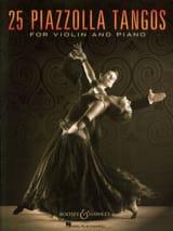 Astor Piazzolla - 25 Piazzolla Tangos pour Violon et Piano - Partition - di-arezzo.fr