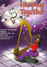 Groovy Harping Together Rosetty Partition Harpe - laflutedepan.com