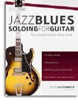Joseph Alexander - Jazz Blues Soloing For Guitar - Sheet Music - di-arezzo.co.uk