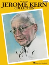 Jérome Kern - Jerome Kern Collection - 2nd Edition - Sheet Music - di-arezzo.co.uk