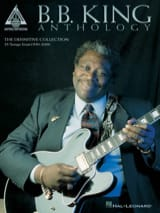 B.B. King - Anthology - Guitar Recorded Versions - Partition - di-arezzo.fr