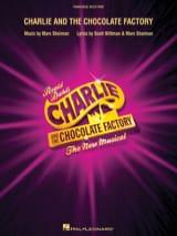 Marc Shaiman - Charlie y la Comedia Musical Chocolatería - Piano / Selecciones Vocales - Partitura - di-arezzo.es
