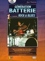 Eric Thiévon - Generation Battery, 1st Notebook Rock - Blues - Sheet Music - di-arezzo.com