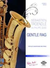 Gentle Rag Sébastien Troendlé Partition Saxophone - laflutedepan.com
