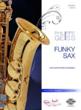Philippe Geiss - Funky Sax - Sheet Music - di-arezzo.com