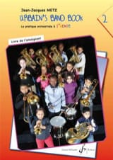 Jean-Jacques Metz - Urbain's Band Book 2 - Orchestral Practice at School - Teacher's Book - Sheet Music - di-arezzo.com