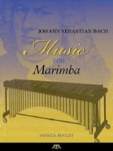 Music for Marimba BACH Partition Marimba - laflutedepan