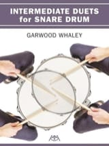 Garwood Whaley - Intermediate Duets for Snare Drum - Partition - di-arezzo.fr